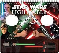 Hidalgo, Pablo - Star Wars Lightsaber Thumb Wrestling Force Wars - 9781452153520 - V9781452153520