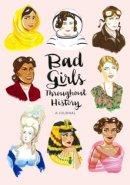 Shen, Ann - Bad Girls Throughout History Flexi Journal - 9781452153995 - V9781452153995