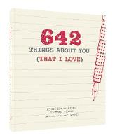 San Francisco Writers' Grotto - 642 Things About You (That I Love) - 9781452158396 - V9781452158396
