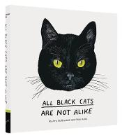 Goldwasser, Amy, Arkle, Peter - All Black Cats are Not Alike - 9781452158716 - V9781452158716
