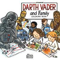 Brown, Jeffrey - Darth Vader and Family Coloring Book - 9781452159232 - V9781452159232