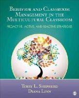 Terry L. Shepherd, Linn, Diana - Behavior and Classroom Management in the Multicultural Classroom: Proactive, Active, and Reactive Strategies - 9781452226262 - V9781452226262