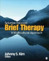 - Solution-Focused Brief Therapy: A Multicultural Approach - 9781452256672 - V9781452256672