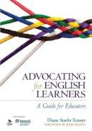 Fenner, Diane Staehr - Advocating for English Learners - 9781452257693 - V9781452257693