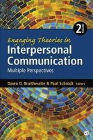 - Engaging Theories in Interpersonal Communication: Multiple Perspectives - 9781452261409 - V9781452261409