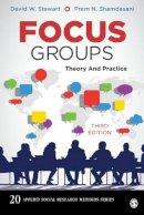 Stewart, David W., Shamdasani, Prem N. - Focus Groups: Theory and Practice (Applied Social Research Methods) - 9781452270982 - V9781452270982