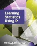 Schumacker, Randall (Randy) E. (Ernest) - Learning Statistics Using R - 9781452286297 - V9781452286297