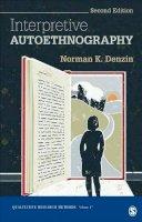 Denzin, Norman K. - Interpretive Autoethnography - 9781452299815 - V9781452299815