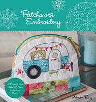 Ray, Aimee - Patchwork Embroidery - 9781454709244 - V9781454709244