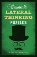 Sloane, Paul, MacHale, Des - Remarkable Lateral Thinking Puzzles - 9781454909897 - V9781454909897