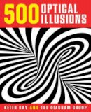 Kay, Keith, The Diagram Group - 500 Optical Illusions - 9781454911395 - V9781454911395