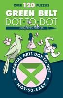 Conceptis Puzzles - Green Belt Dot-to-Dot (Martial Arts Puzzles Series) - 9781454919896 - V9781454919896