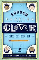 Rios, Michael - Sudoku Puzzles for Clever Kids - 9781454922797 - V9781454922797