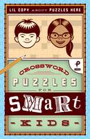 Payne, Trip - Crossword Puzzles for Smart Kids - 9781454924838 - V9781454924838