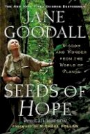 - Seeds of Hope: Wisdom and Wonder from the World of Plants - 9781455513208 - V9781455513208