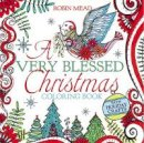 Mead, Robin - A Very Blessed Christmas Coloring Book - 9781455539352 - V9781455539352