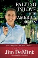 DeMint, Jim - Falling in Love with America Again - 9781455549825 - V9781455549825