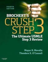 Movalia MD, Mayur, O'Connell MD, Theodore X. - Brochert's Crush Step 3: The Ultimate USMLE Step 3 Review, 4e - 9781455703104 - V9781455703104