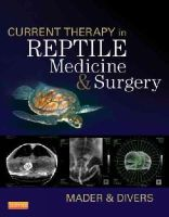 - Current Therapy in Reptile Medicine and Surgery - 9781455708932 - V9781455708932