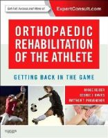 Reider AB  MD, Bruce, Davies, George, Provencher MD, Matthew T - Orthopaedic Rehabilitation of the Athlete: Getting Back in the Game, 1e - 9781455727803 - V9781455727803