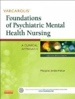 Halter PhD  PMHCNS, Margaret Jordan - Varcarolis' Foundations of Psychiatric Mental Health Nursing: A Clinical Approach, 7e - 9781455753581 - V9781455753581