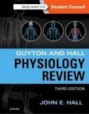Hall PhD, John E. - Guyton & Hall Physiology Review, 3e (Guyton Physiology) - 9781455770076 - V9781455770076