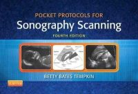 Tempkin BA  RT(R)  RDMS, Betty Bates - Pocket Protocols for Sonography Scanning, 4e - 9781455773220 - V9781455773220