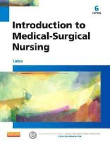 Linton PhD  RN  FAAN, Adrianne Dill - Introduction to Medical-Surgical Nursing, 6e - 9781455776412 - V9781455776412