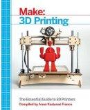 - Make: 3D Printing - 9781457182938 - V9781457182938