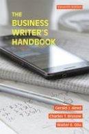 Alred, Gerald J., Oliu, Walter E., Brusaw, Charles T. - The Business Writer's Handbook - 9781457675515 - V9781457675515