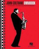 Coltrane, John - John Coltrane - Omnibook: For C Instruments - 9781458422132 - V9781458422132