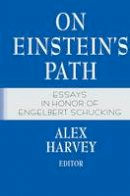 . Ed(s): Harvey, Alex - On Einstein's Path - 9781461271376 - V9781461271376