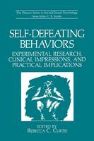 Snyder, C. R. - Self-Defeating Behaviors: Experimental Research, Clinical Impressions, and Practical Implications (The Springer Series in Social Clinical Psychology) - 9781461280804 - V9781461280804