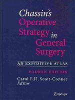 - Chassin's Operative Strategy in General Surgery - 9781461413929 - V9781461413929