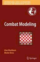 Washburn, Alan, Kress, Moshe - Combat Modeling (International Series in Operations Research & Management Science) - 9781461429326 - V9781461429326