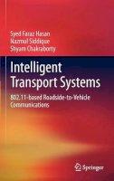 Hasan, Syed Faraz; Siddique, Nazmul; Chakraborty, Shyam - Intelligent Transport Systems - 9781461432715 - V9781461432715