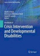- Handbook of Crisis Intervention and Developmental Disabilities - 9781461465300 - V9781461465300
