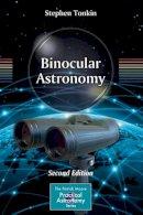 Tonkin, Stephen F. - Binocular Astronomy - 9781461474661 - V9781461474661