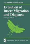 - Evolution of Insect Migration and Diapause (Proceedings in Life Sciences) - 9781461569435 - V9781461569435