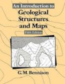 Bennison, George M. - An Introduction to Geological Structures and Maps - 9781461596325 - V9781461596325