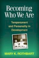 Rothbart, Mary Klevjord - Becoming Who We are - 9781462508310 - V9781462508310
