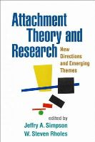 - Attachment Theory and Research: New Directions and Emerging Themes - 9781462512171 - V9781462512171
