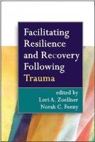 - Facilitating Resilience and Recovery Following Trauma - 9781462513505 - V9781462513505