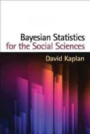 Kaplan PhD, David - Bayesian Statistics for the Social Sciences (Methodology in the Social Sciences) - 9781462516513 - V9781462516513