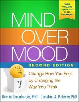 Greenberger PhD, Dennis, Padesky PhD, Christine A. - Mind Over Mood, Second Edition: Change How You Feel by Changing the Way You Think - 9781462520428 - V9781462520428