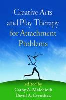 - Creative Arts and Play Therapy for Attachment Problems - 9781462523702 - V9781462523702