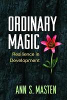 Masten, Ann S. - Ordinary Magic - 9781462523719 - V9781462523719