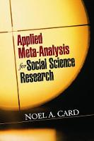 Card, Noel A. - Applied Meta-Analysis for Social Science Research - 9781462525003 - V9781462525003