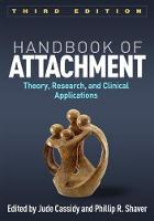- Handbook of Attachment, Third Edition: Theory, Research, and Clinical Applications - 9781462525294 - V9781462525294