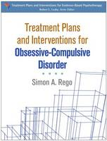 Simon A. Rego - Treatment Plans and Interventions for Obsessive-Compulsive Disorder (Treatment Plans and Interventions for Evidence-Based Psychot) - 9781462525683 - V9781462525683